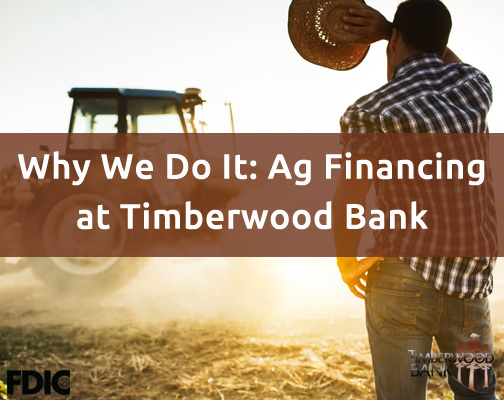 Supporting local farmers and producers is part of our DNA at Timberwood Bank